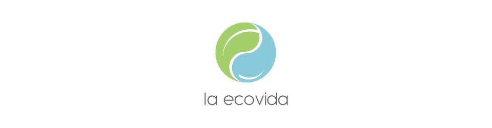 LA ECOVIDA: Ecologia, medio ambiente y consejos