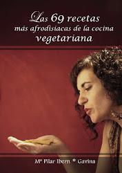 Las 69 recetas mas afrodisíacas de la cocina vegetariana