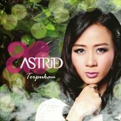 Astrid - Terpukau ( Full Album 2014 )