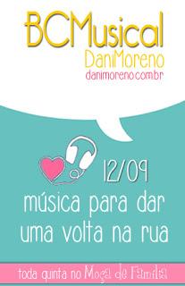 """Imagem do banner com o tema de 12/09 da BC Musical do blog """"Moça de Família"""" da Dani Moreno."""