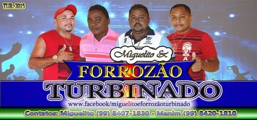 FORROZÃO TURBINADO/ PARNARAMA-MA