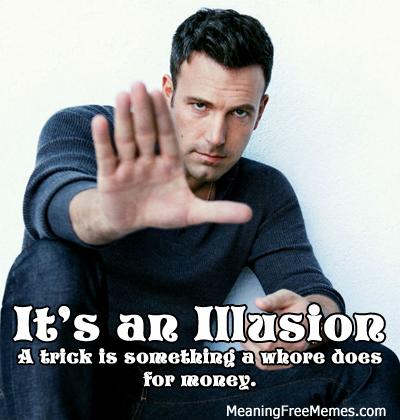 Ben Affleck, Illusionist