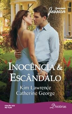 Inocência & Escândalo - Kim Lawrence e Catherine George