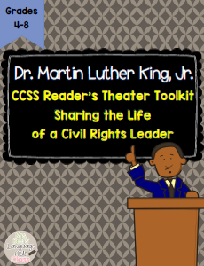 http://www.teacherspayteachers.com/Product/Martin-Luther-King-Jr-CCSS-Readers-Theater-for-Grades-4-8-1614512