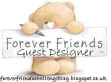 Forever Friends Oct 2012 Guest Designer