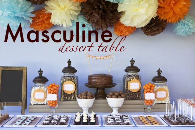 Kara 39 s party ideas masculine dessert table 30th birthday party kara 39 s party ideas - Birthday party theme for men ...