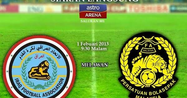Live Streaming Iraq vs Malaysia 1 Februari 2013 - Perlawanan Persahabatan