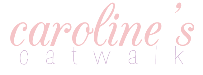 Caroline's Catwalk | UK Fashion & Style Blog