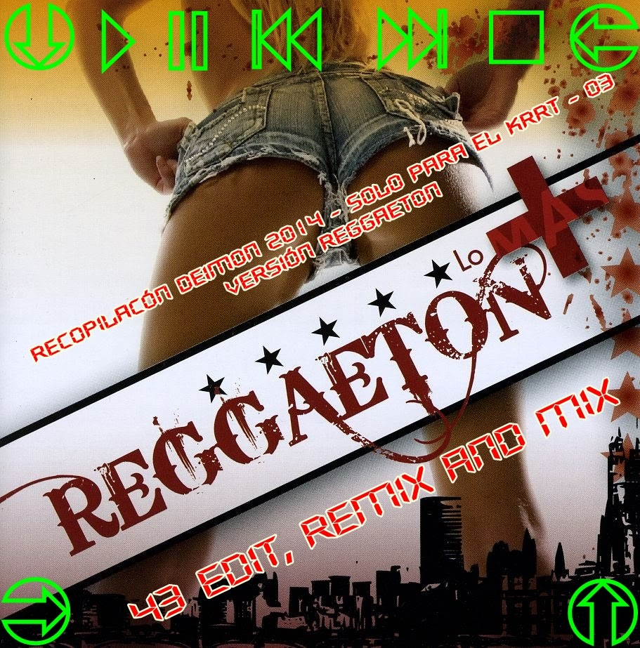 Mega Pack Reggaeton Remix And Mix (2014)