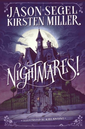 Nightmares! by Jason Segel and Kirsten Miller  |  Brass Knuckle Book Reviews