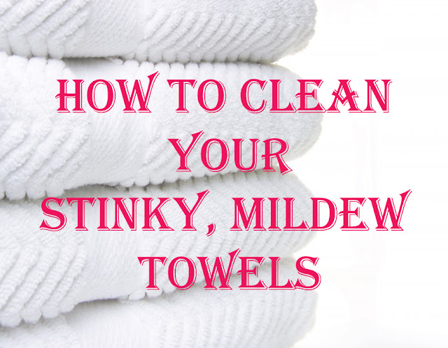 How to Clean Your Stinky Mildew Towels