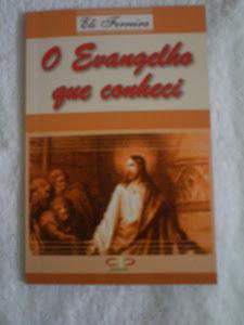 o evangelho que conheci