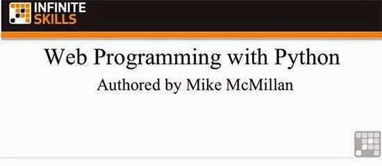 InfiniteSkills – Web Programming With Python