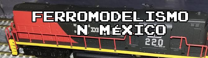 Ferromodelismo N México - Escala N y otras más