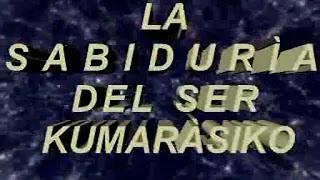 LA SABIDURÍA DEL SER KUMARÁSIKO 8 6