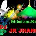 Mera Khwaja Badshah Hai - DJ JK JHANSI