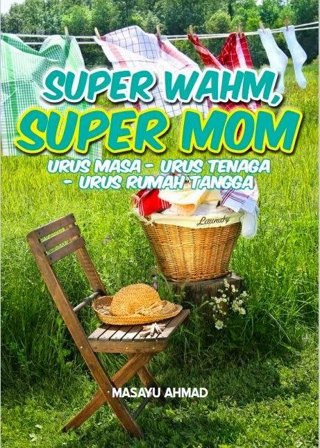 Super Wahm Super Mom