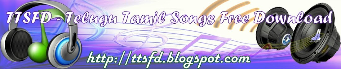 Telugu Tamil Songs Free Download