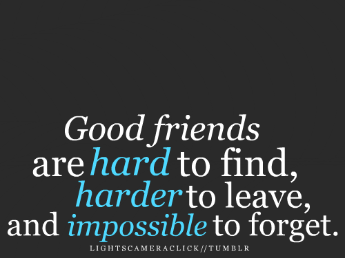 Nice Quotes About Good Friends : Free wallpaper dekstop good friendship quotes