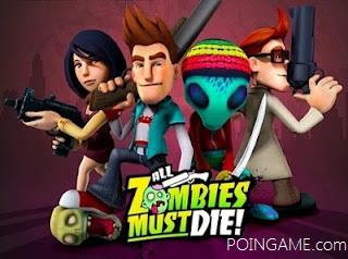 All Zombies Must Die!   MediaFire Full