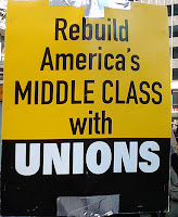 sign saying, Rebuild America's Middle Class With Unions