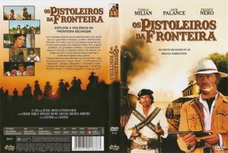 OS PISTOLEIROS DA FRONTEIRA