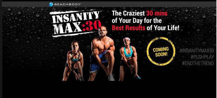 Insanity Max30 Sneak Peak