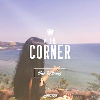 [Single] Huh In Chang – At The Corner (MP3)