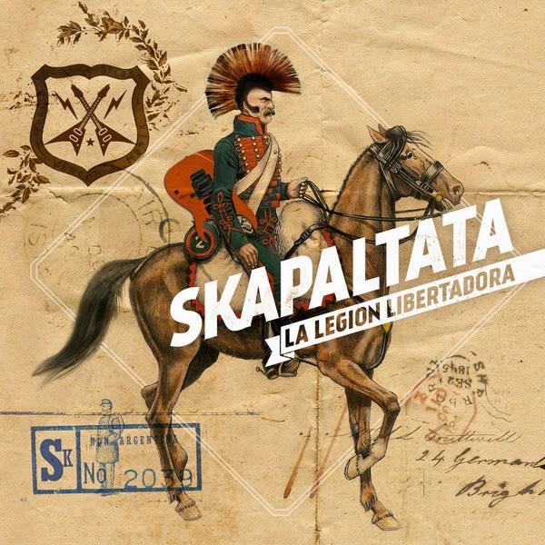 SKAPALTATA - La Legión Libertadora