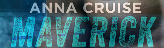 GIVEAWAY and COVER REVEAL: Maverick by Anna Cruise