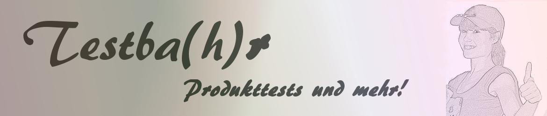 Testba(h)r - Produkttests und mehr!