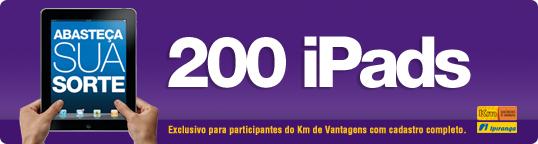Ipiranga lança promoção inédita e vai sortear 200 iPads