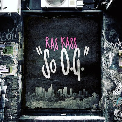 Ras Kass - So O.G. (Single) [2015]