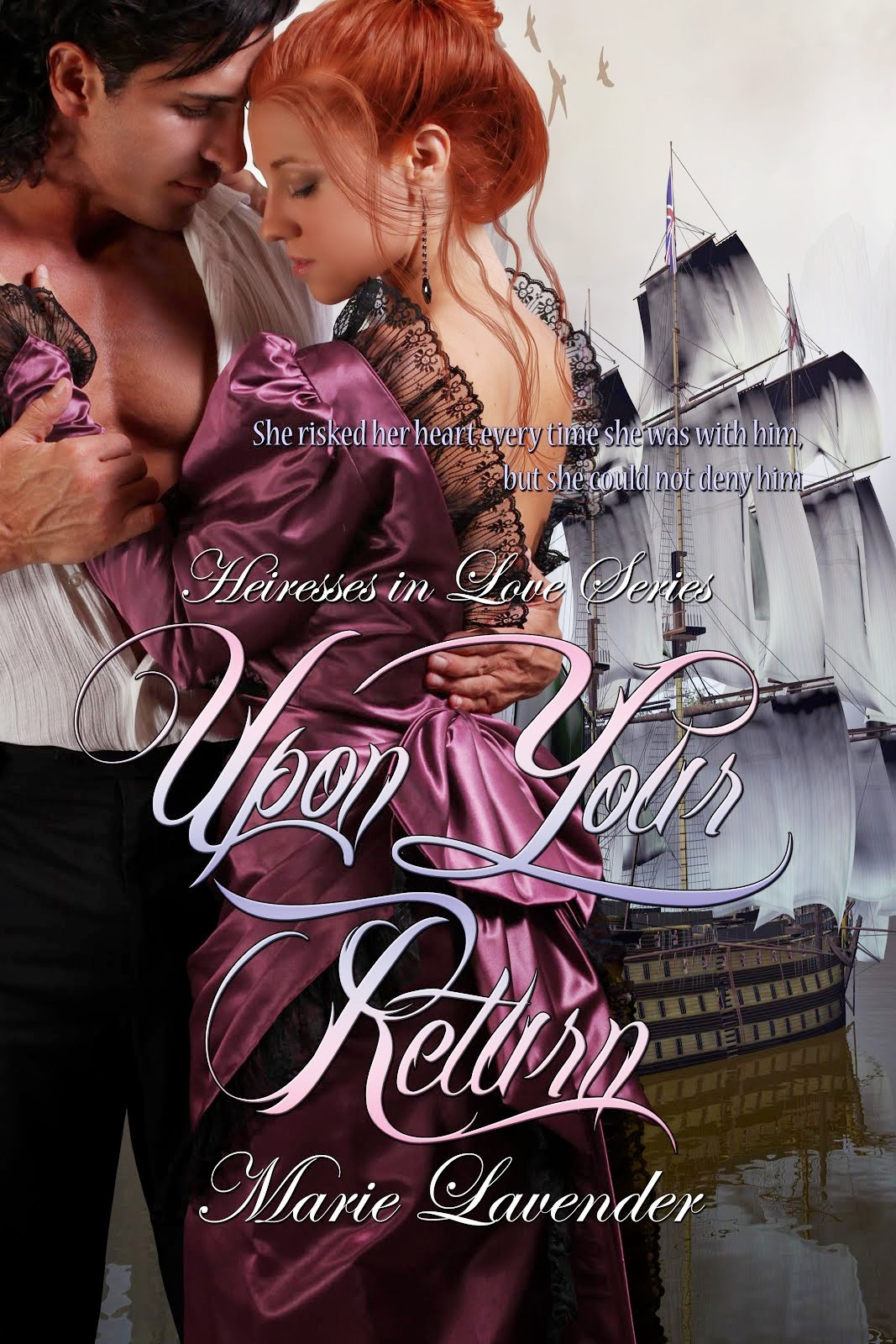 http://www.amazon.com/Upon-Your-Return-Marie-Lavender/dp/1484978099/ref=sr_1_1?ie=UTF8&qid=1391122719&sr=8-1&keywords=Upon+YOur+Return