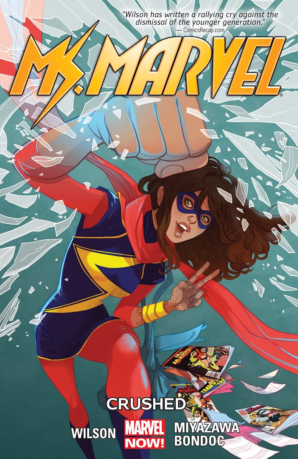 Ms Marvel Vol 3: Crushed By G Willow Wilson