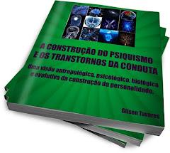 Ebook: A construção do psiquismo e os transtornos da conduta