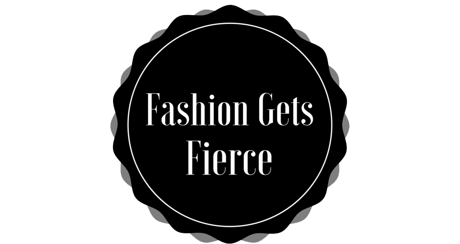 Fashion gets Fierce