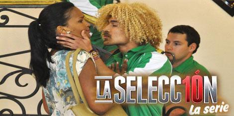 La Seleccion - La Serie Capitulo 21 Miércoles 31 Julio 2013