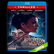 Broken Vows (2016) Full HD 1080p-720p Audio Ingles 5.1 Subtitulada