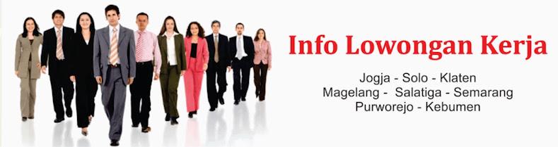 Bursa Info Peluang Loker Informasi Lowongan Kerja Jogja Karir Yogyakarta Karier Pekerjaan Semarang