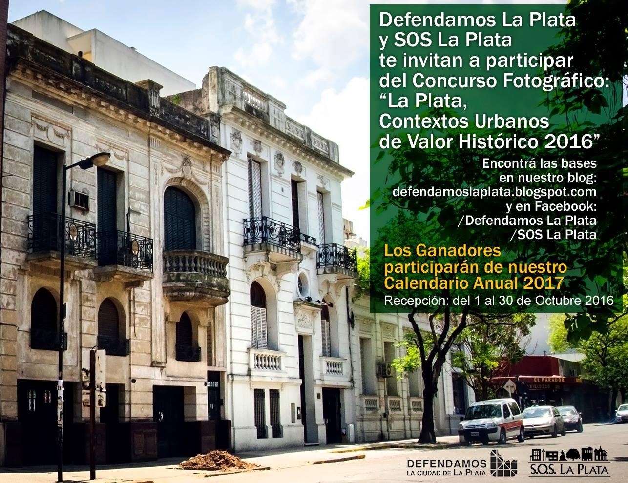 """Concurso Fotográfico:  """"La Plata, Contextos Urbanos de Valor Histórico 2016"""""""