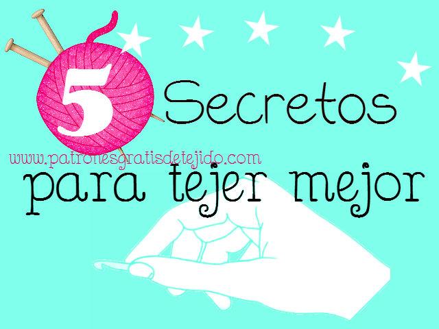 5 secretos para tejer mejor