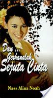 http://limauasam.blogspot.com/2013/12/dangerhanalah-sejuta-cinta-nass-alina.html