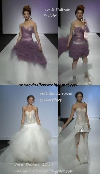 una novia diferente: vestidos de novia desmontables: jordi dalmau y