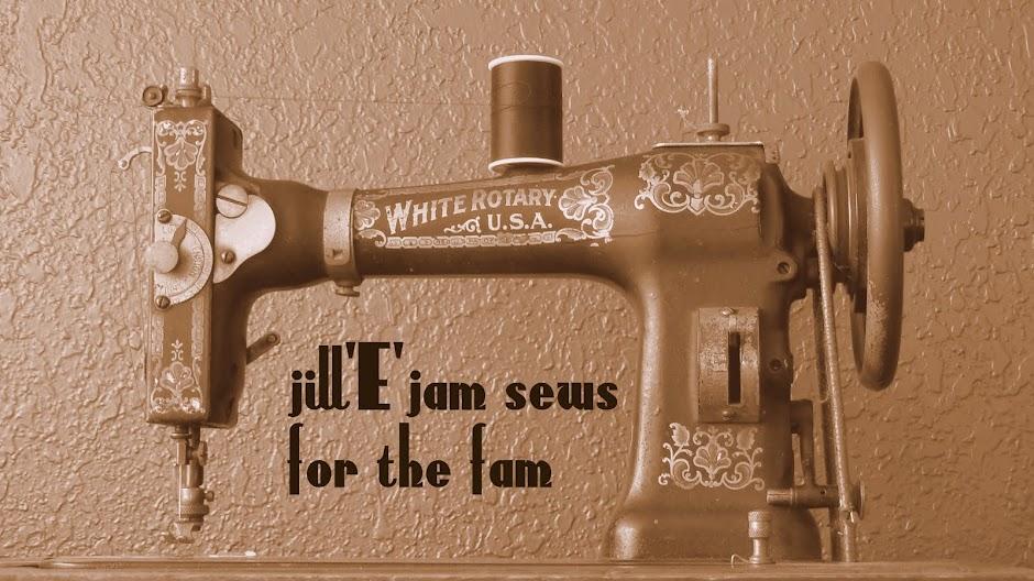 jill E jam sews for the fam