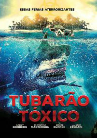 Tubarão Toxico Dublado Online