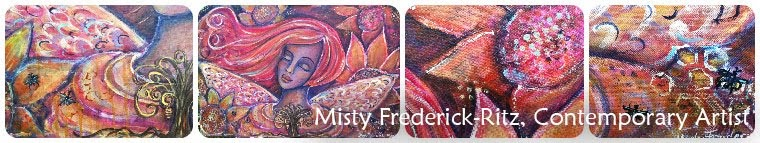 Misty Frederick-Ritz, Contemporary Artist