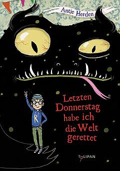 """Mein Kinder-Buch: """"Letzten Donnerstag habe ich die Welt gerettet"""""""