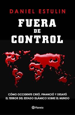 LIBRO - Fuera de control  Daniel Estulin (Planeta - 6 Octubre 2015)  POLITICA - ECONOMIA - PERIODISMO  Edición papel & ebook kindle | Comprar en Amazon