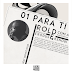 Rold ft. Exoduz & Kenobi - Para ti (Prod. Beat Service)